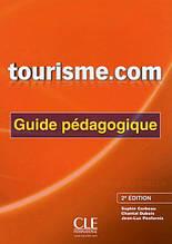 Tourisme.com 2e Édition Guide Pédagogique / Книга для учителя
