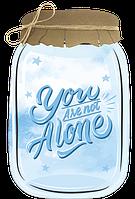 """Декоративна табличка «Банка» з написом """"You are not Alone"""""""