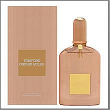 Orchid Tom Ford Soleil парфумована вода 100 ml. (Том Форд Орхідея Солей)