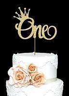 Топпер One с короной, Топер 1 годик One, One надпись в торт, One золотой топпер