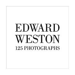 Книга Edward Weston: One Hundred Twenty-five Photographs.