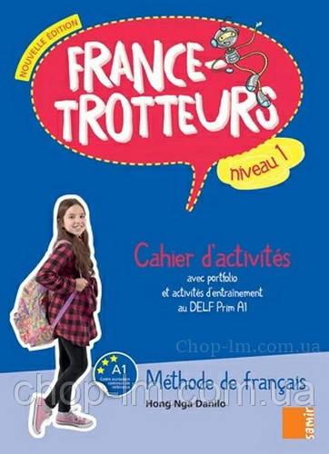 France-Trotteurs Nouvelle Édition 1 Cahier d'activités / Рабочая тетрадь