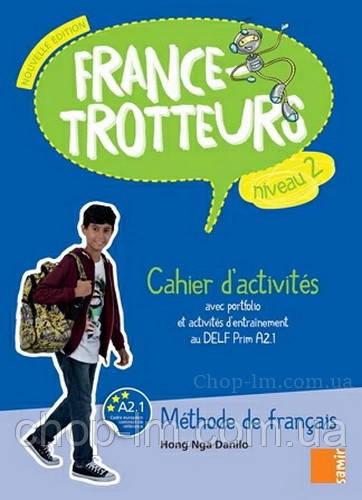 France-Trotteurs Nouvelle Édition 2 Cahier d'activités / Рабочая тетрадь