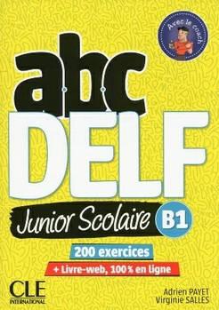 ABC DELF Junior scolaire 2ème édition B1 Livre + DVD + Livre-web