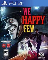 We Happy Few (Тижневий прокат запису)
