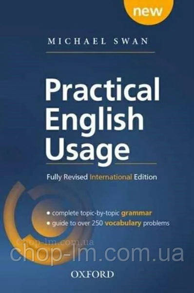 Practical English Usage 4th Edition International Edition: Michael Swan / Oxford - Книга грамматики и лексики
