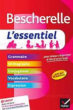 Bescherelle L'essentiel: Grammaire, Orthographe, Conjugaison, Vocabulaire, Expression / Книга