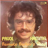 Пластинка виниловая  Pavol Hammel - Remote Barber's Shop
