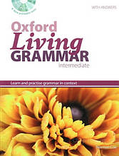 Oxford Living Grammar Intermediate with answers and CD-ROM / Грамматика английского языка