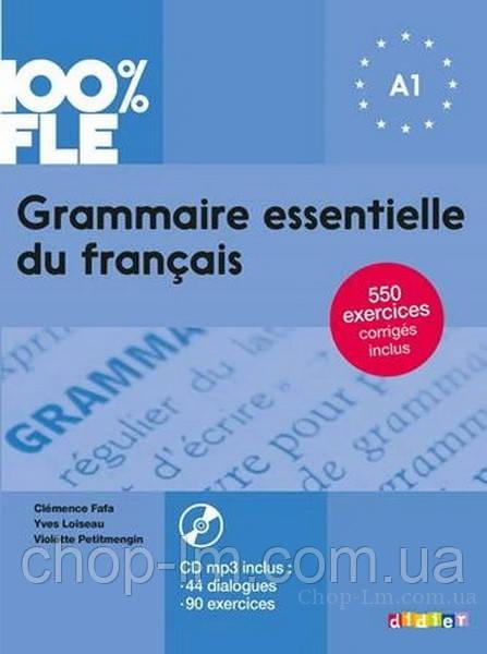 Grammaire essentielle du français 100% FLE A1 Livre avec CD mp3 (Didier) / Книга грамматики