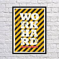 Прикольный постер-плакат для интерьера в комнату, офис ReD Work hard, 42x59 см