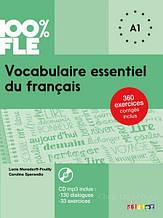 Vocabulaire essentiel du français niveau A1 - Livre + CD 100% FLE (French Edition) / Didier
