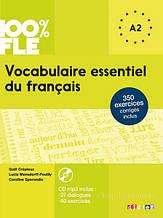 Vocabulaire essentiel du français niveau A2 - Livre + CD 100% FLE (French Edition) / Didier