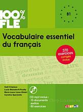 Vocabulaire essentiel du français niveau B1 - Livre + CD 100% FLE (French Edition) / Didier