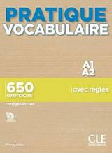 Pratique Vocabulaire Niveau A1-A2 Livre avec Corrigés - CLE International / Книга