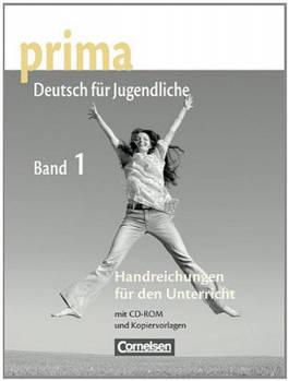 Prima-Deutsch fur Jugendliche 1 (A1) Handreichungen fur den Unterricht