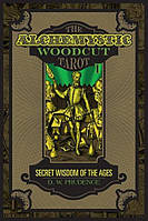 The Alchemystic Woodcut Tarot: Secret Wisdom of the Ages, фото 1
