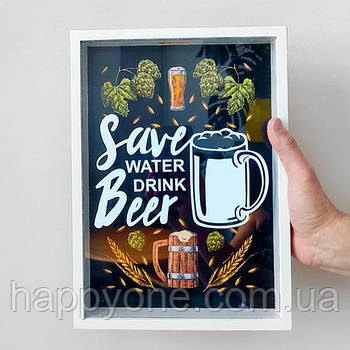 Копилка для крышек от пива Save water drink beer