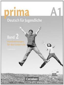 Prima-Deutsch fur Jugendliche 2 (A1) Handreichungen fur den Unterricht