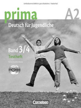 Prima-Deutsch fur Jugendliche 3/4 (A2) Testheft mit Audio CD's