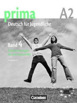 Prima-Deutsch fur Jugendliche 4 (A2) Handreichungen fur den Unterricht