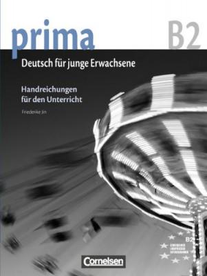 Prima-Deutsch fur Jugendliche 6 (B2) Handreichungen fur den Unterricht