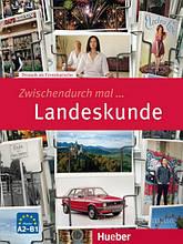Zwischendurch mal... Landeskunde: Hueber / Книга по краеведению