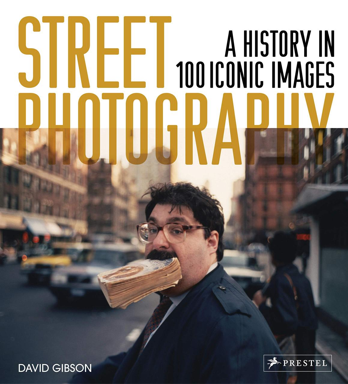 Книга Street Photography: A History in 100 Iconic Images:  David Gibson.