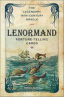 Lenormand Fortune-Telling Cards: The Legendary 18th-Century Oracle