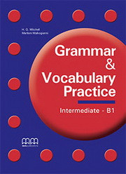 Grammar & Vocabulary Practice Intermediate/B1 Student's Book