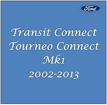 Ford Transit Connect / Tourneo Connect Mk1 2002-2013