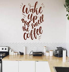 Вінілова наклейка на стіну Прокинься! (декоративний стікер wake up and smell to the coffee, запах кави)
