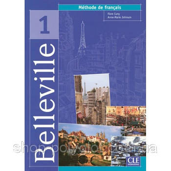 Belleville 1 Livre de L eleve