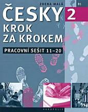 Зошит Česky krok za krokem 2 Pracovní sešit (Lekce 11–20) - Чеська Крок за кроком / Akropolis