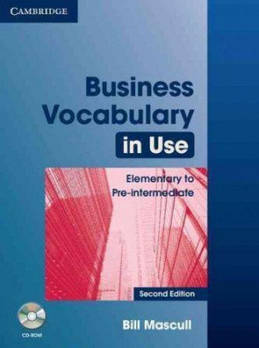 Business Vocabulary in Use 2nd Edition Elementary to Pre-intermediate with Answers and CD-ROM