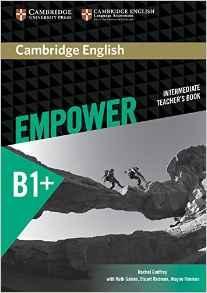 Cambridge English Empower B1+ Intermediate Teacher's Book