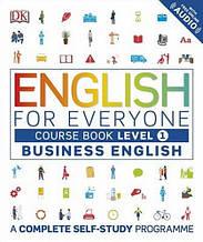 English for Everyone: Business English 1 Course Book / Учебник делового английского языка