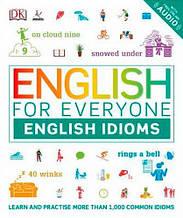 Книга English for Everyone: English Idioms / Английские идиомы