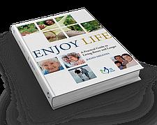 Enjoy Life (A Practical Guide to Living Better and Longer) – Dr. Julián Melgosa