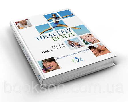 Healthy Body (A Practical Guide to Body Care) – Dr. George Pamplona Roger, фото 2
