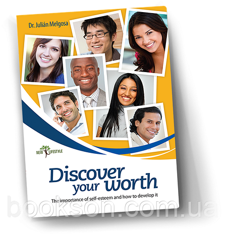 Discover Your Worth (The Importance of Self-Esteem and How to Develop It) – Dr. Julián Melgosa, фото 2