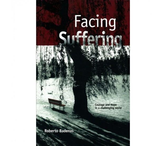 Facing Suffering – Roberto Badenas