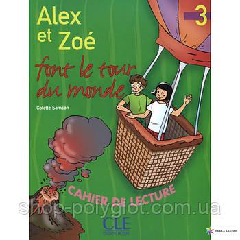 Alex et Zoé Nouvelle Édition 3 Cahier de lecture