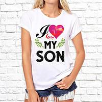 """Подарок футболка с надписью женская """"I Love my SON"""""""