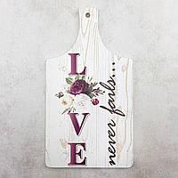 """Кухонна дошка """"Love"""", фото 1"""