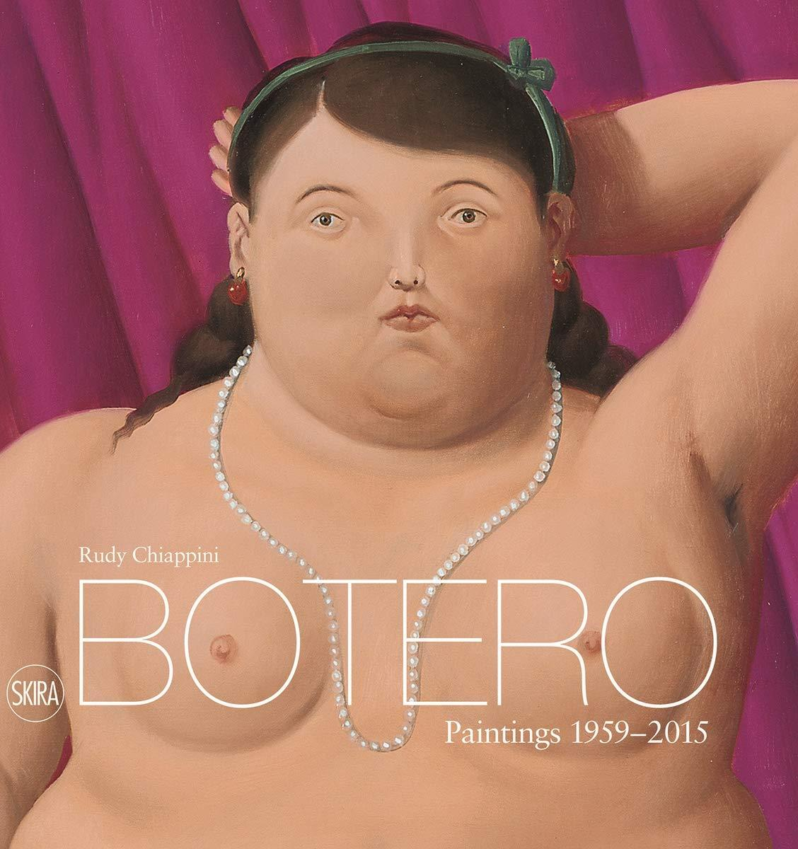 Botero. Paintings 1959-2015