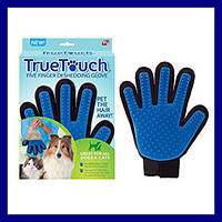 Перчатка True Touch для вычесывания шерсти кошек и собак