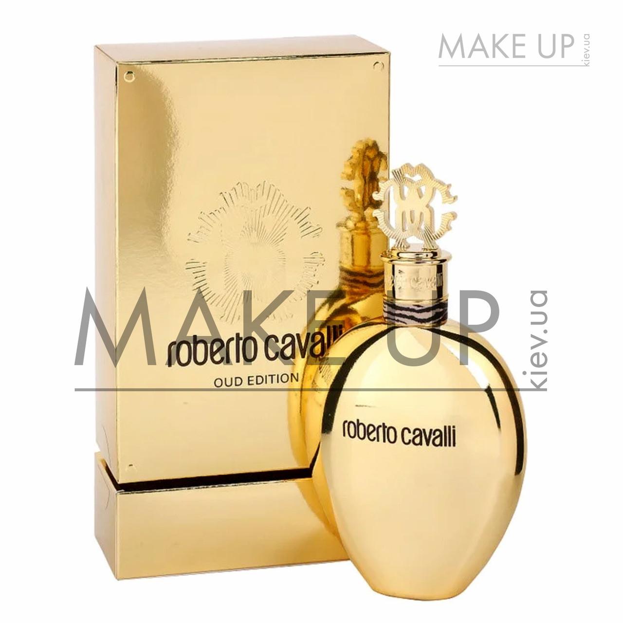 Женская парфюмированная вода Roberto Cavalli Oud Edition EDP 75 мл.| Лицензия Объединенные Арабские Эмираты