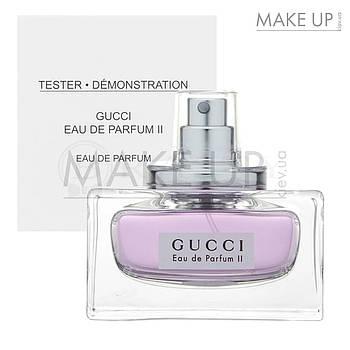 Tester женская парфюмированная вода Gucci Eau de Parfum 2 edp 75 мл.   Лиц. ОАЭ Тестер
