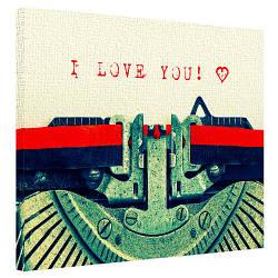 Картина на полотні 40х50 I love you! (H4050_STV003)
